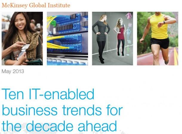 IT-Trends, um die in den nächsten 10 Jahren kein Unternehmen herum kommen wird. Quelle: McKinsey