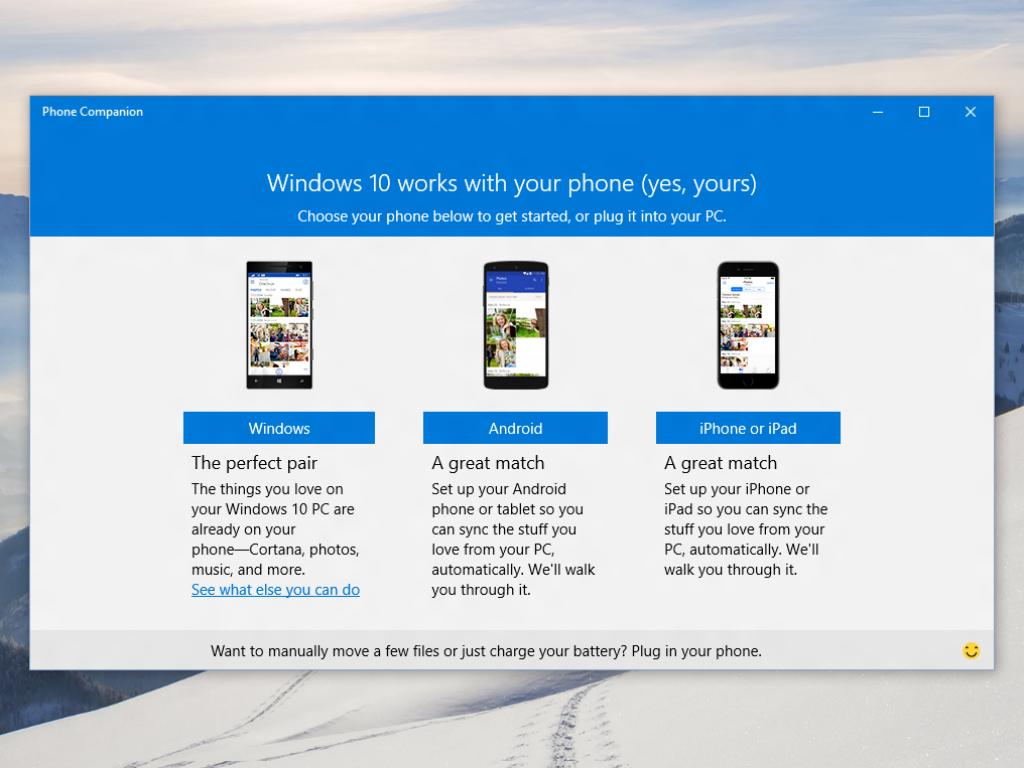 Die Phone-Companion-App für Windows 10 hilft Nutzern dabei, ihr iOS- oder Android-Gerät mit ihrem PC zu verbinden (Bild: Microsoft)
