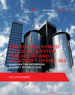 """The Equinix Hybrid Cloud Ecosystem For Azure And Microsoft Office 365"" - Solution Brief (Bild: Equinix/Microsoft)"