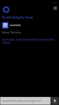 """) Gute Nachrichten: Auf die Frage """"Was ist mein nächster Termin?"""" Antwortet Cortana dann auf Windows Phone mit """"Du bist fertig für heute"""". (Screenshot: Mehmet Toprak)"""